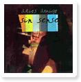 Sin sense - Living in the happiest day. Grabado con un multipistas Roland VS-840